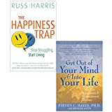 img - for The Happiness Trap and Get Out of Your Mind and into Your Life 2 Books Collection Set book / textbook / text book