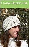 Michelle  Lee  Crochet Hats .com: Crochet Designs