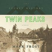 The Secret History of Twin Peaks | Mark Frost