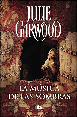 La música de las sombras Maitland 3 : Amor, aventura y misterio en la Esocia medieval FICCIÓN: Amazon.es: Julie Garwood: Libros