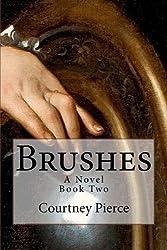 Brushes: A Novel (Stitches) (Volume 2)