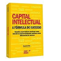 Capital Intelectual. A Fórmula do Sucesso