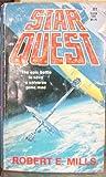 Star Quest, Robert E. Mills, 0505512599