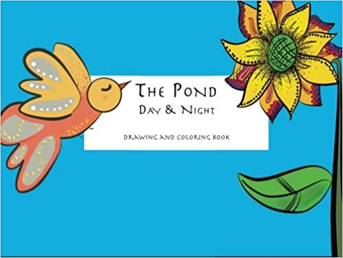 Book The Pond - Day and Night: Drawing and Coloring Book