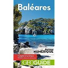 GEOguide Baléares (GéoGuide) (French Edition)