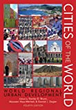 Cities of the World : World Regional Urban Development, , 0742555976