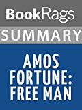 Summary & Study Guide Amos Fortune: Free Man, by Elizabeth Yates