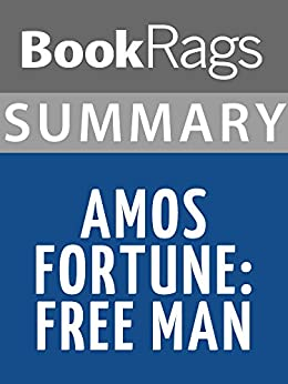 Amos Fortune: Free Man - Africa 1725 Summary & Analysis