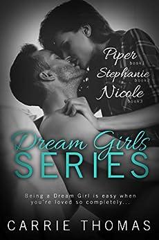 Dream Girls Box Set: Books 1-3 by [Thomas, Carrie]