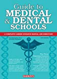 Guide to Medical and Dental Schools (Barron's Guide to Medical and Dental Schools)