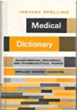 img - for Instant spelling medical dictionary book / textbook / text book
