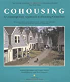 Cohousing: A Contemporary Approach to Housing Ourselves