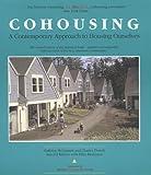 Cohousing, Kathryn M. McCamant and Charles R. Durrett, 0898155398