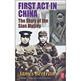 First Act in China -- The Story of the Sian Mutiny