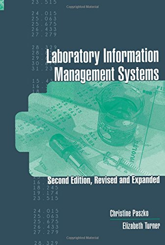 Laboratory Information Management Systems, Second Edition,