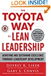 The Toyota Way to Lean Leadership:  A...