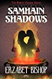 Samhain Shadows: A Pagan Holiday Romance (The Erotic Pagans Series Book 2)