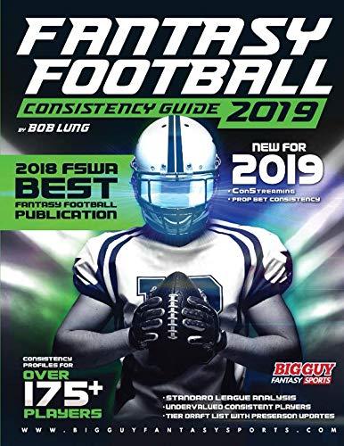 2019 Fantasy Football Consistency Guide por Bob Lung