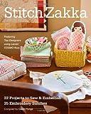 Stitch Zakka: 22 Projects to Sew & Embellish • 25 Embroidery Stitches