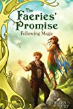 Following Magic, Kathleen Duey, 1416984593