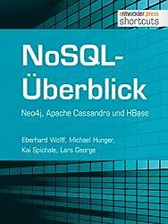 NoSQL-Überblick - Neo4j, Apache Cassandra und HBase (shortcuts 92)