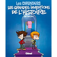 CHRONOKIDS : GRANDES INVENTIONS DE L'HISTOIRE (LES)
