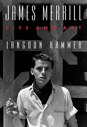 James Merrill: Life and Art