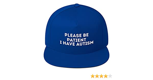 Amazon.com: print7trend Please be Patient i Have Autism hat Flat Bill Cap: Clothing
