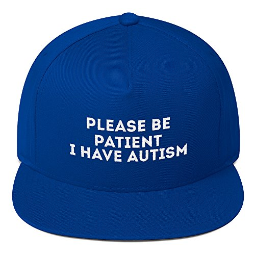print7trend Please be Patient i Have Autism hat Flat Bill Cap