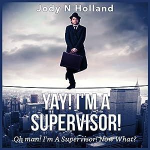 Yay! I'm a Supervisor! Audiobook