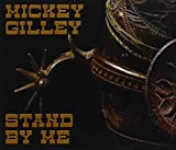 Stand By Me [3 CD] by Mickey Gilley (2011-08-09)