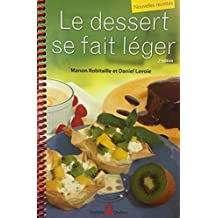DESSERT SE FAIT LÉGER (LE) 2ÈME ÉDITION