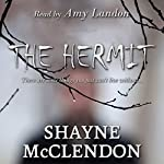 The Hermit | Shayne McClendon