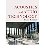 Acoustics and Audio Technology: Acoustics: Information and Communication (A Title in J. Ross Publishing's Acoustics: Information and Communication)