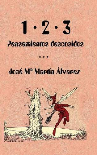 Read Online 1 · 2 · 3 (Pensamientos descosidos) (Spanish Edition) pdf epub