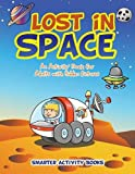 Lost in Space: An Activity Book for Adults with Hidden Pictures