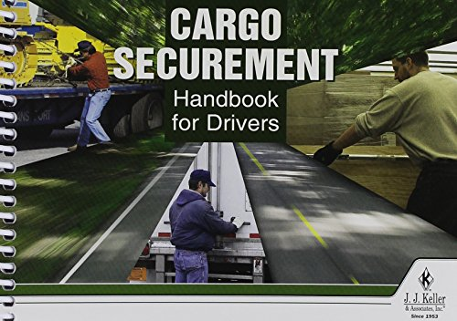 J.J. Keller 445-MP Cargo Securement Handbook for Drivers ()