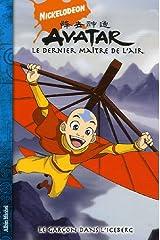 Avatar, le dernier maître de l'air, Tome 1 : La garçon dans l'iceberg Paperback