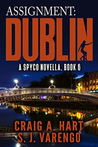 Assignment: Dublin (A SpyCo Novella Book 6)