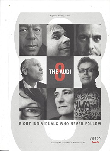 **PRINT AD** Set For 2003 Audi A8 Eight Individuals Who Never Follow (Set A8 Audi)