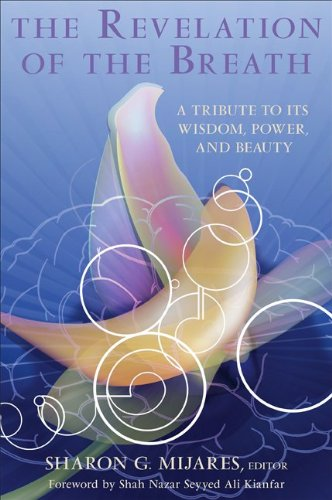 The Revelation of the Breath: A Tribute to Its Wisdom, Power, and Beauty (SUNY series in Transpersonal and Humanistic Psychology)