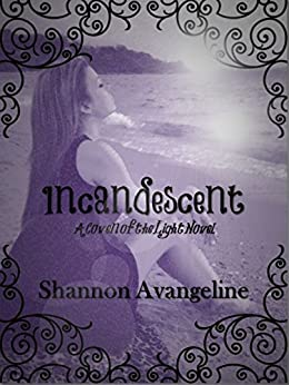 Incandescent (Coven of the Light Book 1)