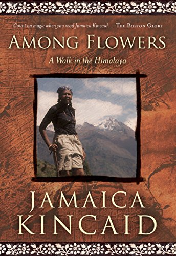 Among Flowers: A Walk in the Himalaya (Directions) (Best City In Jamaica)
