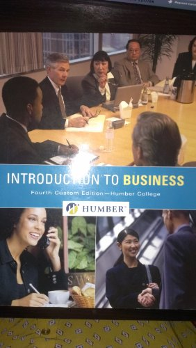 Introduction to Business (Fourth Custom Edition-Humber College)