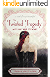 The Twisted Tragedy of Miss Natalie Stewart (Magic Most Foul)