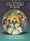 The Bradford Book of Collector's Plates, Bradford, 0961101245