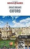 Insight Guides: Great Breaks Oxford (Insight Great Breaks)