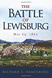 The Battle of Lewisburg: May 23, 1862