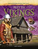 Meet the Vikings (Encounters with the Past)