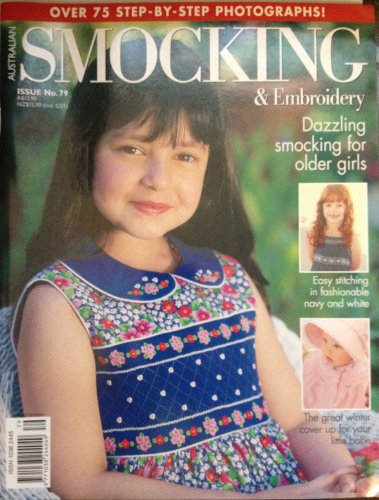 (Australian Smocking and Embroidery, No. 79 (Australian Smocking and Embroidery, 79))
